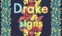 "Drake Drops New Song Called ""Signs"""