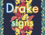"Drake Drops New Song Called ""Signs"""